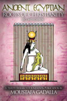 As antigas raízes egípcias do cristianismo, 2ª ed.
