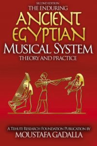 O duradouro egípcio antigo musical Systemâteoria e prática, segunda edição